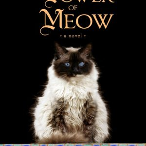 What does The Power of Meow really mean?