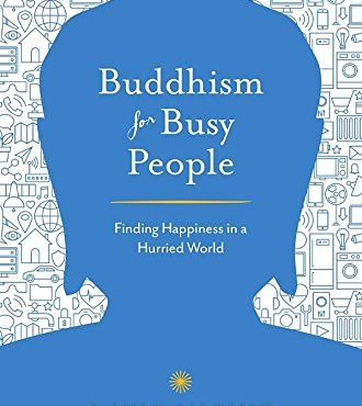 Introducing the fresh, new edition of Buddhism for Busy People